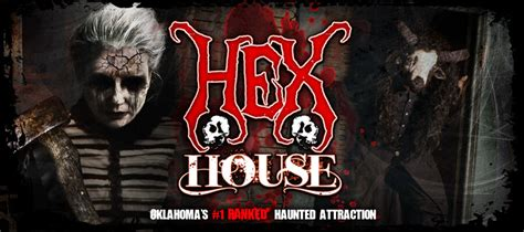 the hex house tulsa ok haunted house in tulsa oklahoma best and scariest haunted