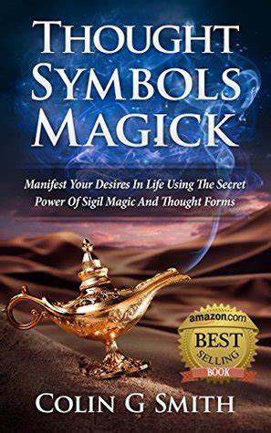 thought symbols magick guide book manifest  desires  life   secret power  sigil