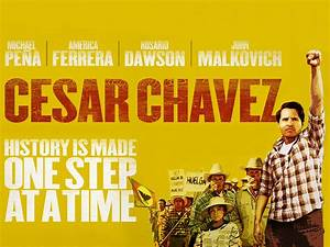 Cesar Chavez film review - Citrus College Clarion
