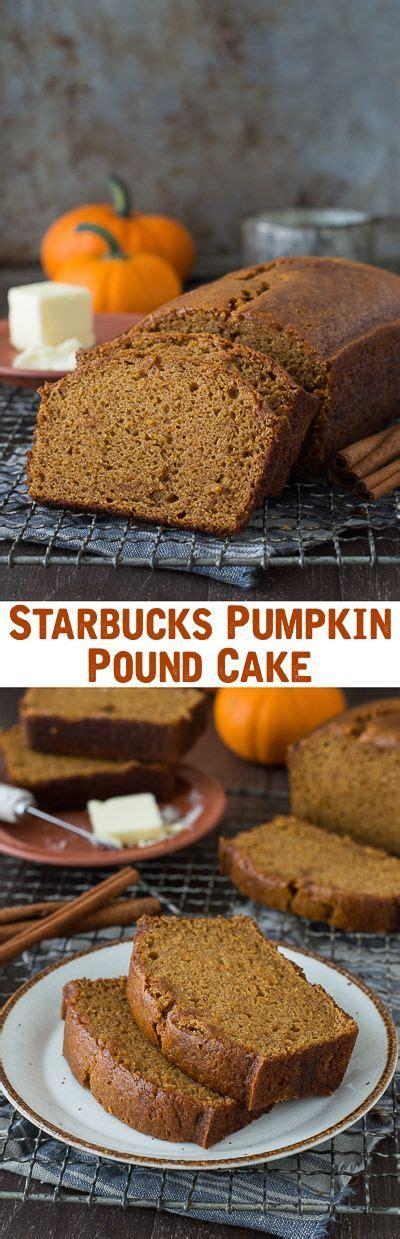 recipe tastes   starbucks pumpkin pound cake