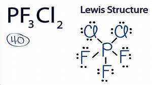 Pf3cl2 Lewis Structure  How To Draw The Lewis Structure For Pf3cl2
