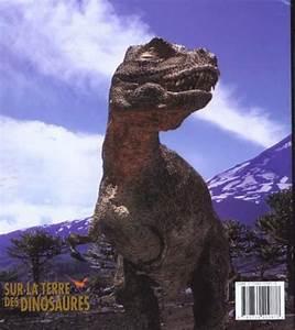 Acheter De La Terre : livre sur la terre des dinosaures une histoire ~ Dailycaller-alerts.com Idées de Décoration