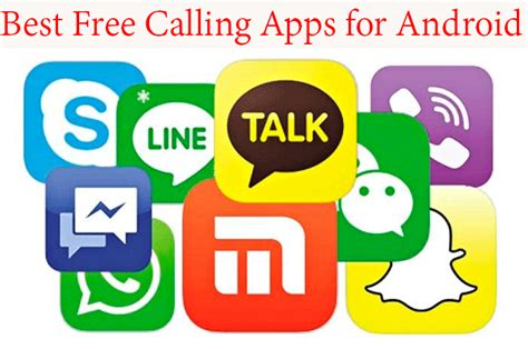 free app for android list of top calling apps for android without
