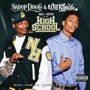 """Snoop Dogg x Wiz Khalifa """"Mac & Devin Go To High School ..."""