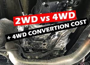 Are 2wd And 4wd Transmissions The Same   Explained