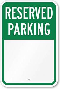 Reserved parking signature sign parking reserved sign for Reserved parking signs template