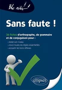 Car Sos Francais : sos grammaire orthographe ~ Maxctalentgroup.com Avis de Voitures