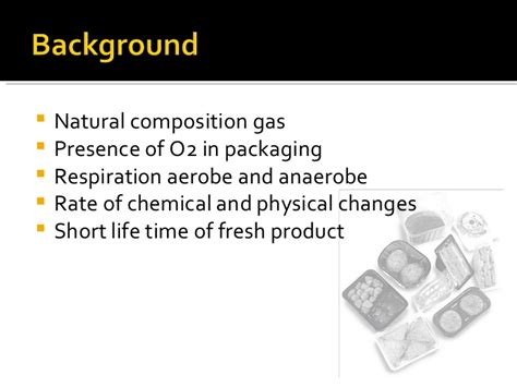 Modified Atmosphere Packaging Disadvantages modified atmosphere packaging