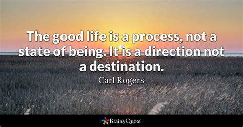 carl rogers  good life   process   state
