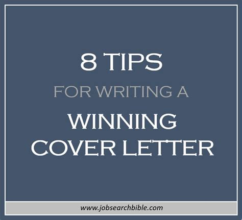 Writing A Winning Cover Letter by 8 Tips For Writing A Winning Cover Letter Search Bible