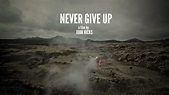 Never Give Up: The Film – What is it? | Helle Frederiksen