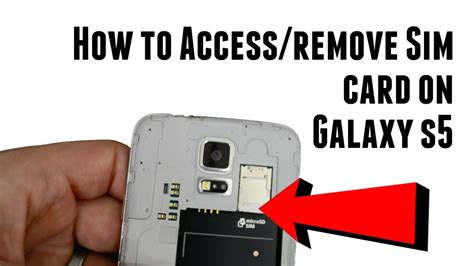 how to take sim card out of iphone 4 how to access and remove galaxy s5 sim card 21407
