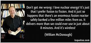 Don't get m... Fusion Energy Quotes