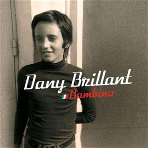 dans ta chambre dany brillant paroles bambino de dany brillant clip bambino