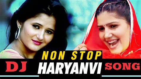 New Haryanvi Dj Songs 2018