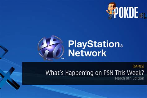 March 9th What's Happening This Week On Playstation