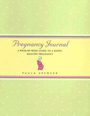 pregnancy journal  week  week guide   happy