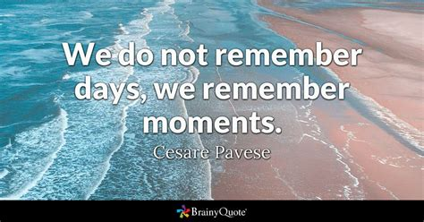cesare pavese    remember days  remember moments