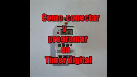 como conectar y programar un timer digital