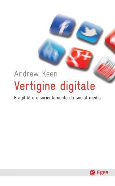 april si鑒e social nel libro di andrew keen si parla di social media
