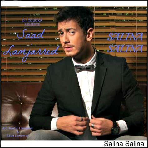Salina Salina — Saad Lamjarred Lastfm
