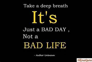 The View From A... Good Bad Day Quotes