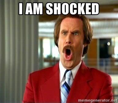 Shocked Meme Generator - i am shocked ron burgundy shocked meme generator