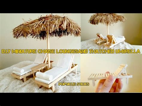 Diy Miniature Chaise Lounges And Thatched Umbrella Youtube