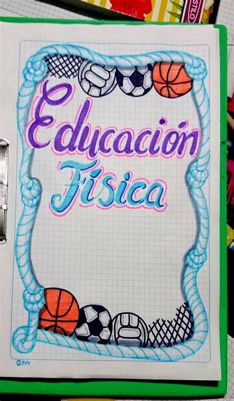 caratula  portada de educacion fisica portada de cuaderno de ciencias formas de marcar