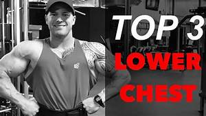 Top 3 Lower Chest Exercises