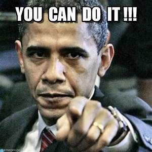 30 You Can Do It Meme Pictures That Will Make You ...