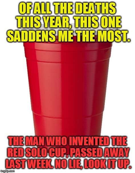 Red Solo Cup Meme - solo imgflip