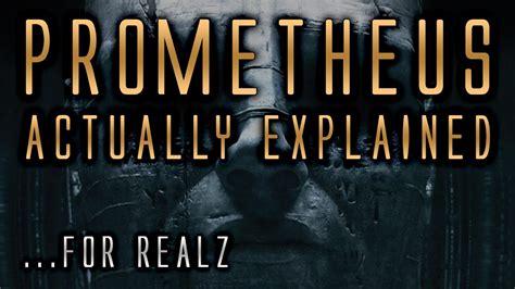 prometheus  explained  real answers youtube