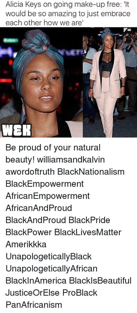 Alicia Keys Meme - 25 best memes about natural beauty natural beauty memes