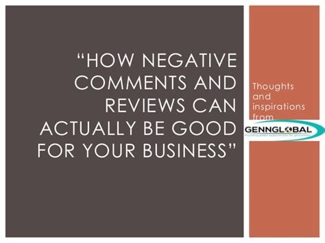 How Negative Comments And Reviews Can Actually Be Good For