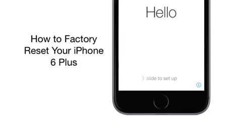 how to restore your iphone how to factory reset your iphone 6 plus