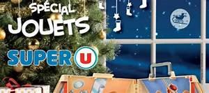 Catalogue Super U Promotion : catalogue de no l super u 2016 avantages promo carte u ~ Dailycaller-alerts.com Idées de Décoration