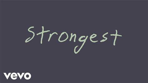 Strongest (lyric Video)