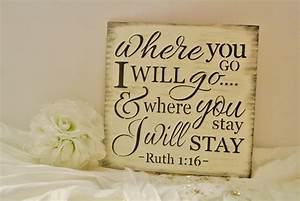 bible verse sign wood sign wedding sign where you go i will go With bible verses for wedding anniversary