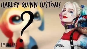 Lps Harley Quinn Custom YouTube