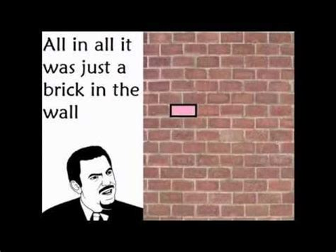 Brick Wall Meme - karaok 234 memes pink floyd another brick in the wall youtube