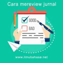 mereview jurnal  baik  benar beserta contohnya
