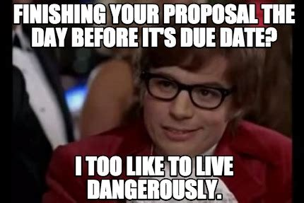 Due Date Meme - due date meme 28 images due date in t 4 hours challenge accepted procrastinating ive