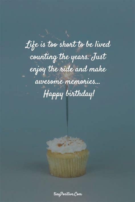happy birthday birthday quotes inspirational happy
