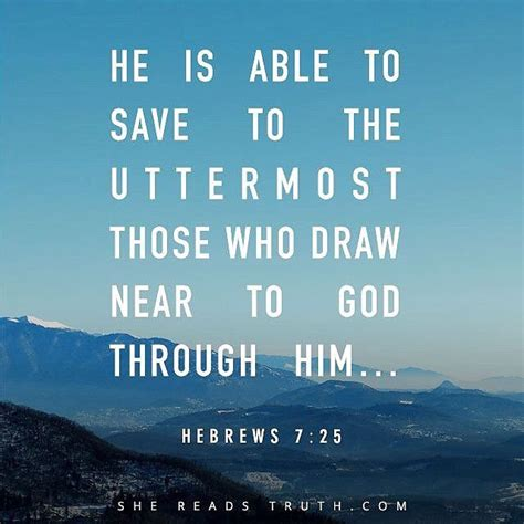 Able To Save To The Uttermost 17 best ideas about hebrews 7 on quotes on