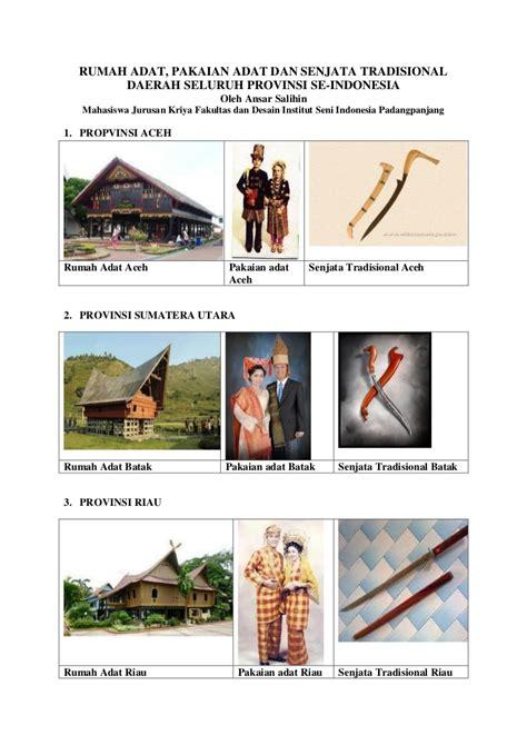 34 provinsi pakaian adat tradisional di indonesia gambar dan keterangan. RUMAH ADAT, PAKAIAN ADAT DAN SENJATA TRADISIONAL DAERAH SELURUH PROVI…