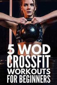 5 Best At Home Crossfit Workouts For Beginners And Beyond In 2020