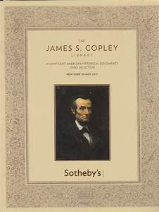 Sotheby39s the james s copley library magnificent for American historical documents for sale
