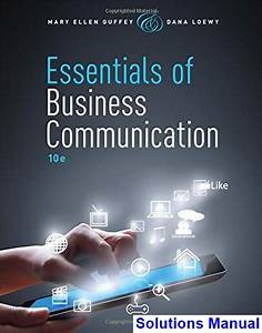 Essentials Of Business Communication 10th Edition Guffey