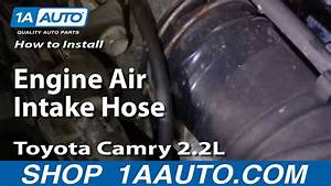 How To Replace Air Intake Hose 1996 Toyota Camry